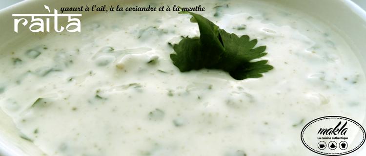 Read more about the article Raïta | Yaourt à l'ail, à la coriandre et à la menthe