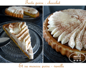 Tarte poire – chocolat et sa mousse poire – vanille