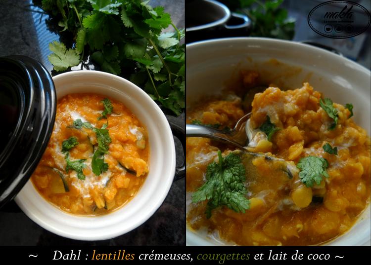 Dahl – Lentilles crémeuses, courgettes et lait de coco