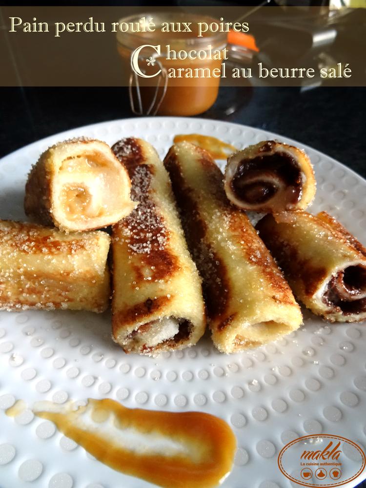 Read more about the article Pain perdu roulé aux poires, chocolat ou caramel au beurre salé
