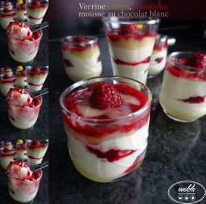 Verrine   Citron – Framboise – Mousse au chocolat blanc