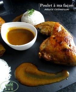 Read more about the article Poulet à ma façon | Sauce crémeuse