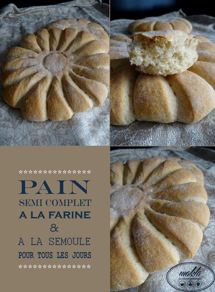 Pain semi-complet à la farine et la semoule | Pain de tous les jours