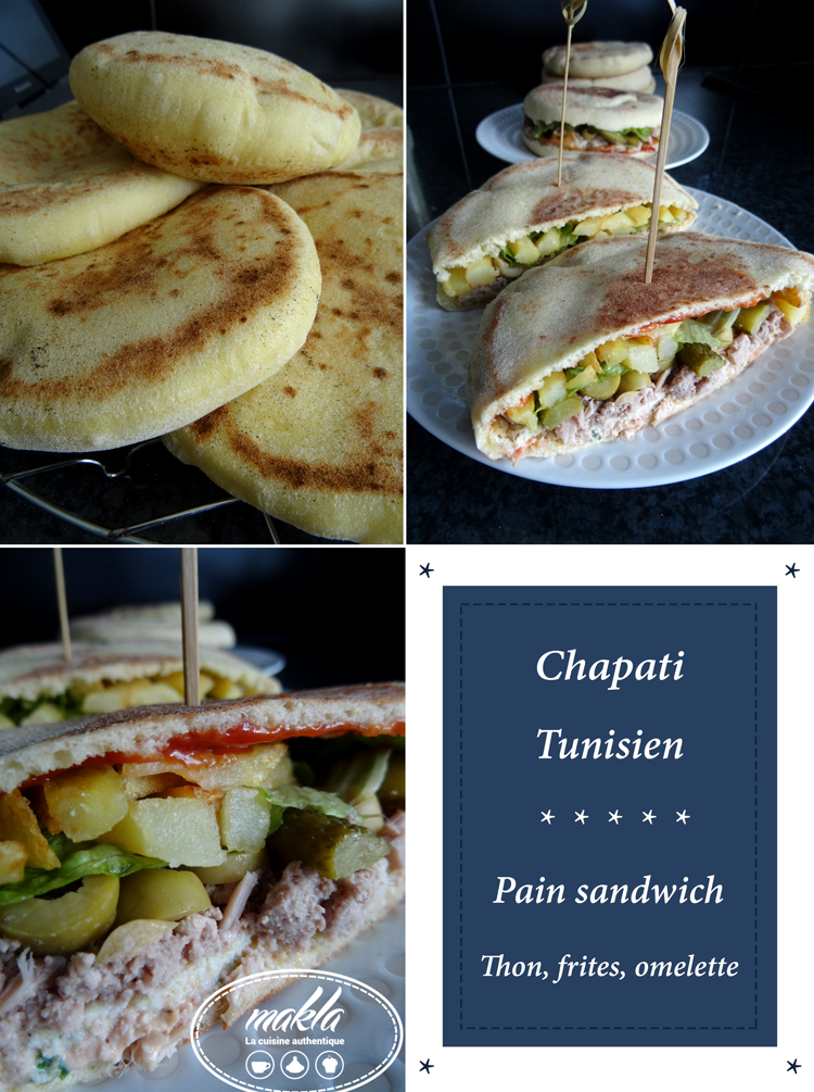 Chapati Tunisien – Pain sandwich