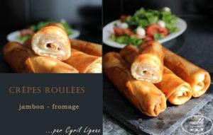 Read more about the article Crêpes jambon-emmental de Cyril Lignac